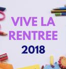 Vive la rentrée 2018
