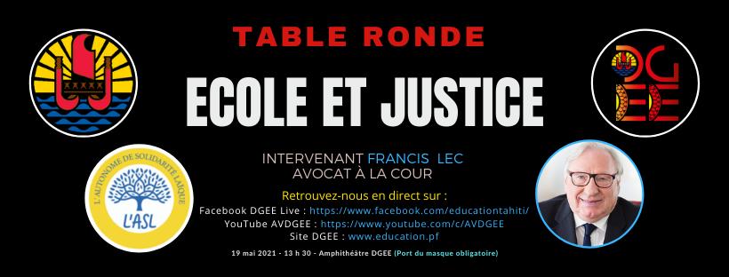 Table ronde ECOLE ET JUSTICE le 19 mai 2021 à 13h30