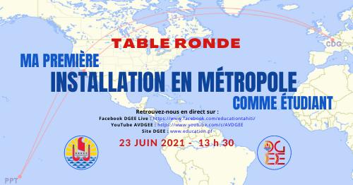 Table ronde «Ma 1ère installation en métropole en tant qu'étudiant» – 23 juin 2021